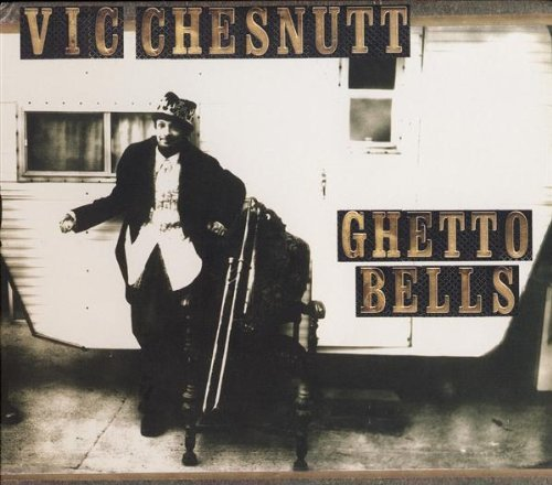 Chesnutt Vic Ghetto Bells
