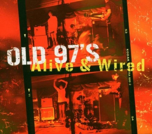 Old 97's Alive & Wired 2 CD Set