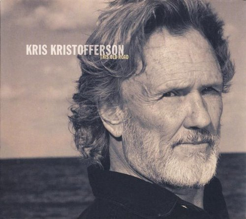 Kristofferson Kris This Old Road