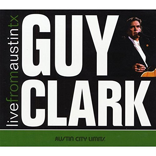 Guy Clark Live From Austin Tx Digipak