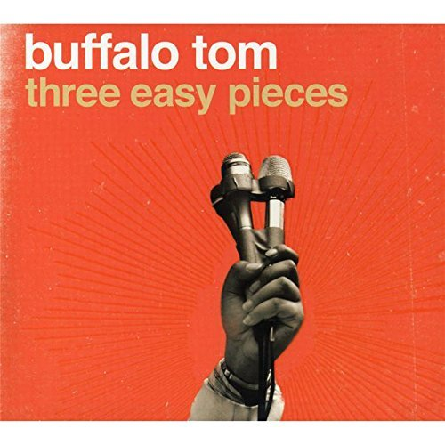 Buffalo Tom Three Easy Pieces Digipak