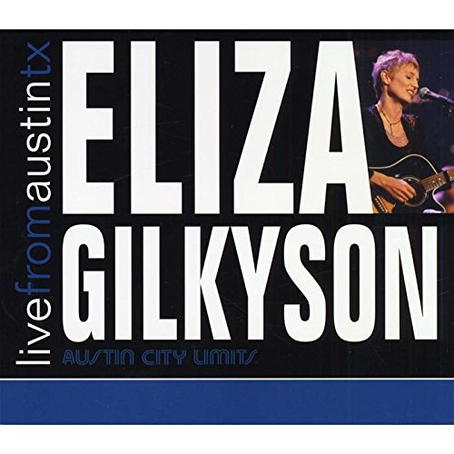 Eliza Gilkyson Live From Austin Tx Import Can Digipak