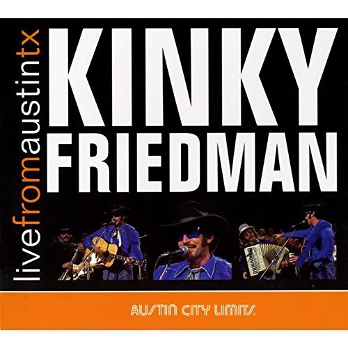 Friedman Kinky Live From Austin Tx