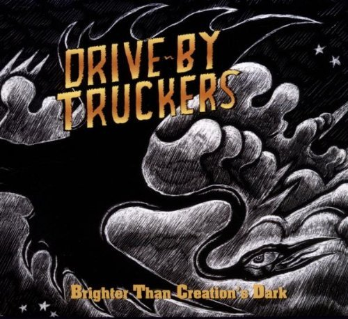 Drive By Truckers Brighter Than Creations Dark Digipak