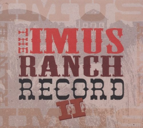 Imus Ranch Record Vol. 2 Imus Ranch Record