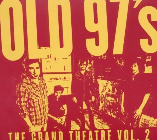 Old 97's Grand Theatre Vol. 2 Digipak