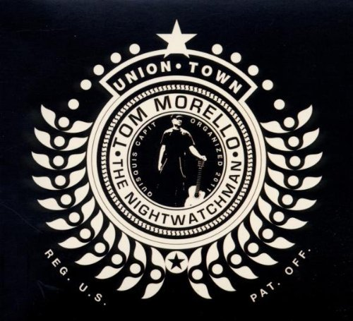 Tom The Nightwatchman Morello Union Town
