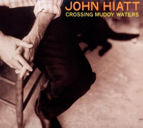 John Hiatt Crossing Muddy Waters Digipak