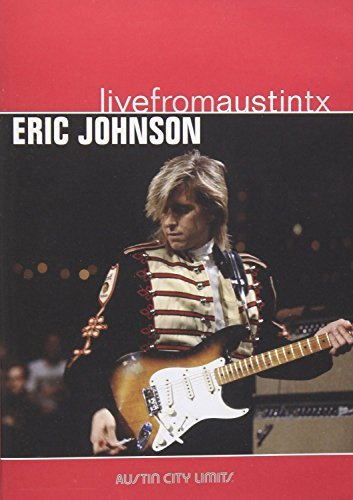 Eric Johnson Live From Austin Texas Amaray