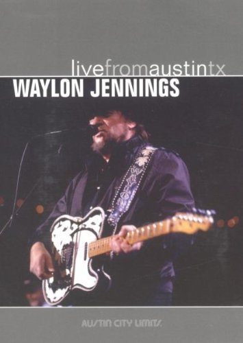 Waylon Jennings Live From Austin Texas