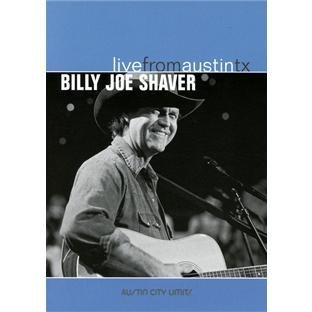 Billy Joe Shaver Live From Austin Texas Nr