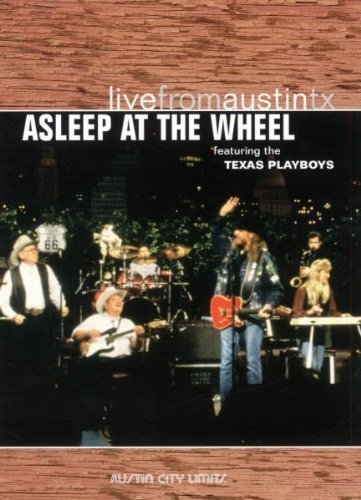 Asleep At The Wheel Live From Austin Texas
