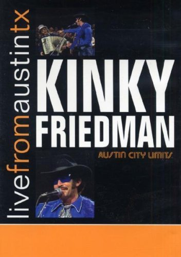 Kinky Friedman Live From Austin Tx