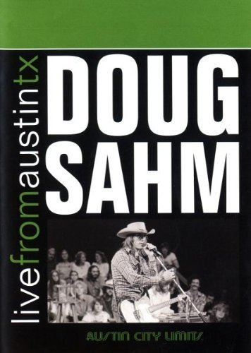 Doug Sahm Live From Austin Tx Amaray