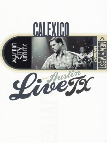 Live From Austin Tx Calexico Nr