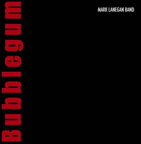 Lanegan Mark Band Bubblegum