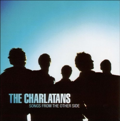 Charlatans U.K. Songs From The Other Side