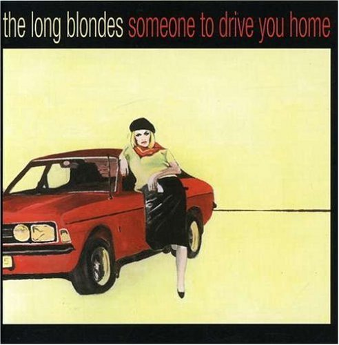 Long Blondes Someone To Drive You Home 2 CD Set