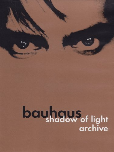 Bauhaus Shadow Of Light Archive