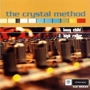 Crystal Method Busy Child