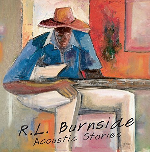 R.L. Burnside Acoustic Stories