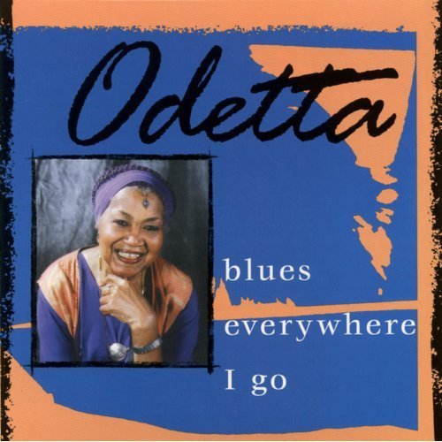Odetta Blues Everywhere I Go Feat. Dr. John