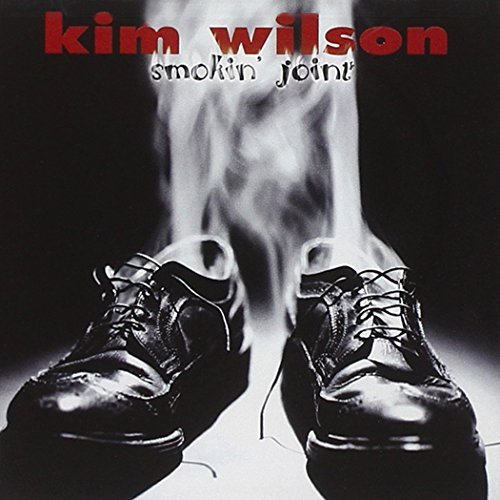 Kim Wilson Smokin' Joint