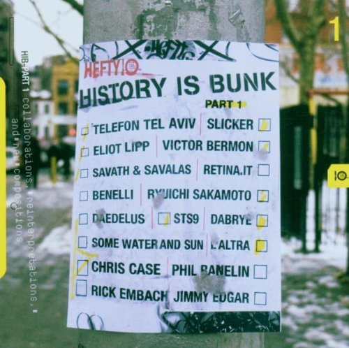 Collaborations Reinterpretatio History Is Bunk Pt. 1 Collabo