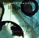Bernard Oattes Rules Of My Heart