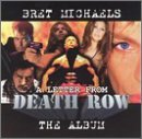 Bret Michaels Letter From Death Row