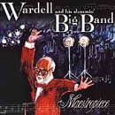 Wardell & His Slammin Big Band Maestropiece