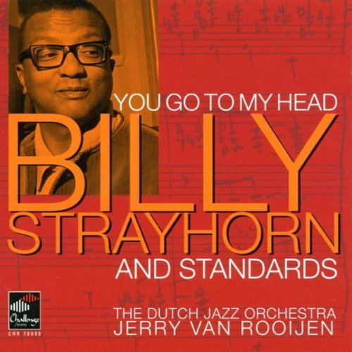 Billy Strayhorn You Go To My Head
