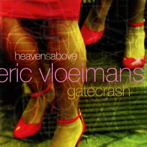 Eric Gatecrash Vloeimans Heavensabove