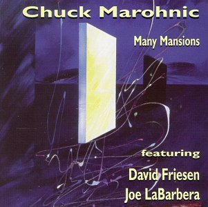 Chuck Marohnic Many Mansions