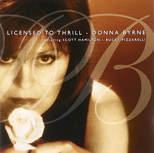 Byrne Donna Licensed To Thrill Feat. Pizzarelli Hamilton