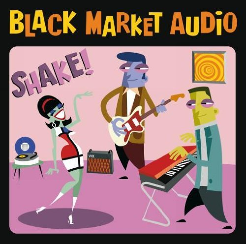 Black Market Audio Shake