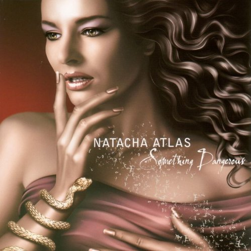 Natacha Atlas Something Dangerous