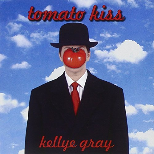 Gray Kellye Tomato Kiss Feat. Catney Craig Sneed