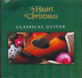 Heart Of Christmas Classical Guitar