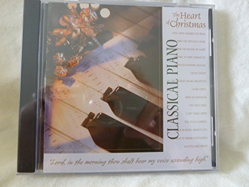 Heart Of Christmas Classical Piano Heart Of Christmas Classical Piano