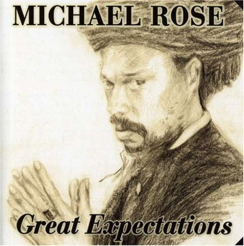Michael Rose Great Expectations