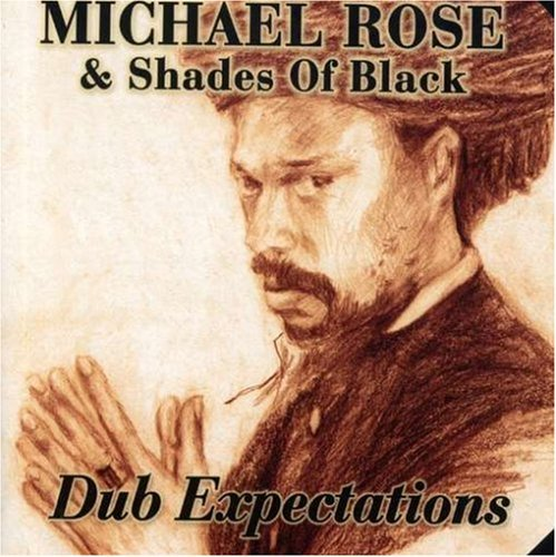 Michael Rose Dub Expectations