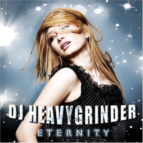 Dj Heavygrinder Eternity