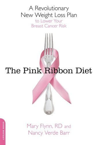 Mary Flynn The Pink Ribbon Diet A Revolutionary New Weight Loss Plan To Lower You