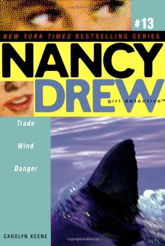 Carolyn Keene Trade Wind Danger