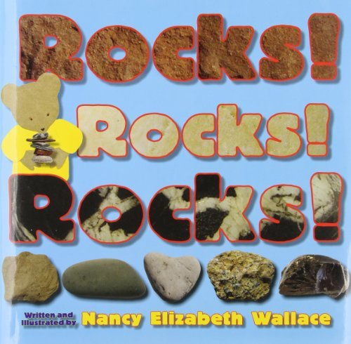 Nancy Elizabeth Wallace Rocks! Rocks! Rocks!
