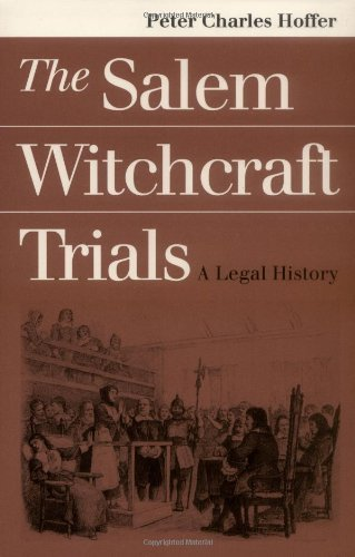 Peter Charles Hoffer Salem Witchcraft Trials
