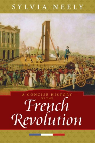 Sylvia Neely A Concise History Of The French Revolution