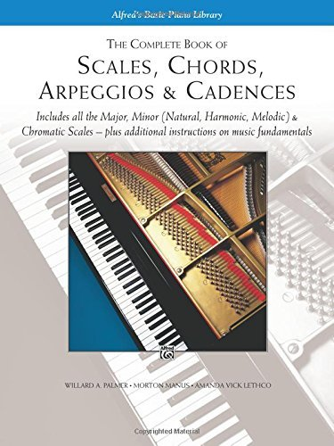 Willard Palmer Scales Chords Arpeggios And Cadences Complete Book