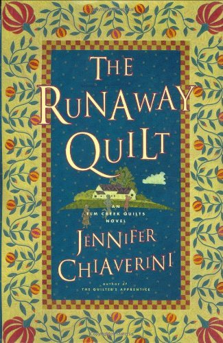 Jennifer Chiaverini Runaway Quilt The